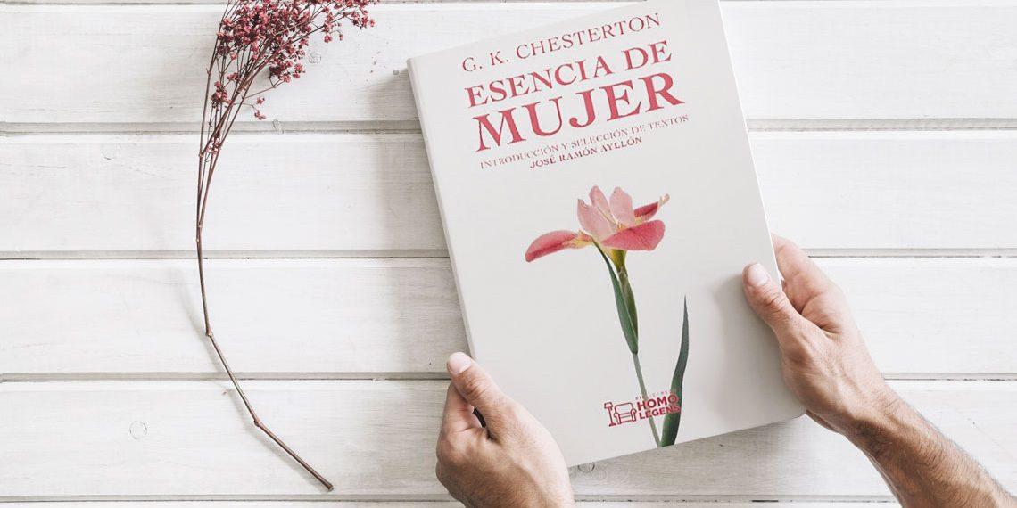 Esencia de mujer. G.K. Chesterton. Introducción y selección de textos por José Ramón Ayllon